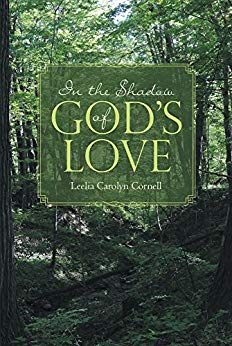 Book cover for in the shadow of God's love by Leelia Carolyn Cornell