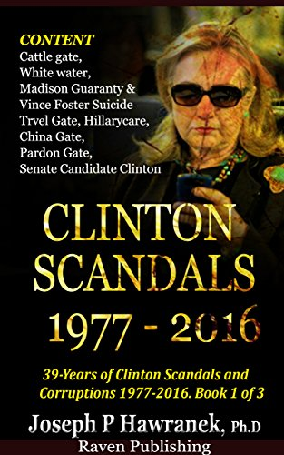 39 Years of Clinton Scandals and Corruptions | Joseph P Hawranek
