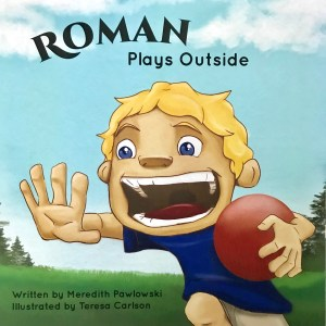 Roman Plays Outside book by Meredith Palowski
