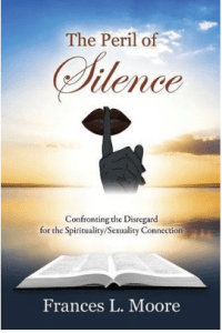 The Peril of Silence by Frances Moore
