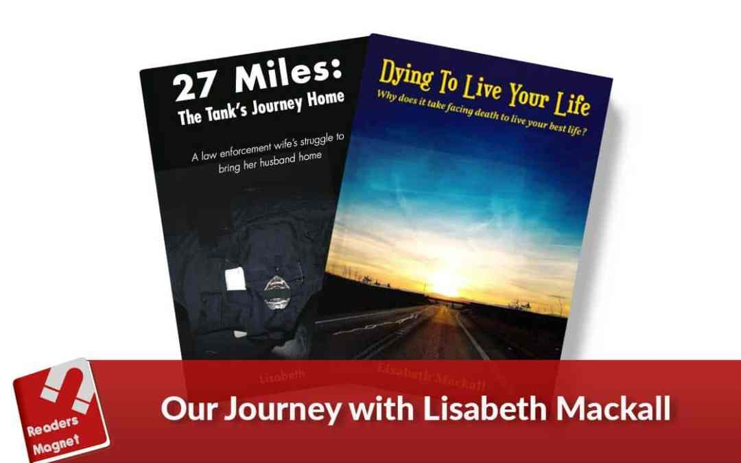 Our Journey with Lisabeth Mackall