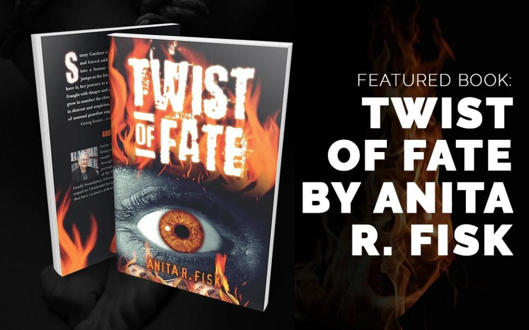 Featured Book: Twist of Fate by Anita R. Fisk