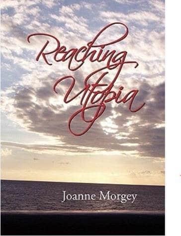 Reaching Utopia By Joanne Morgey