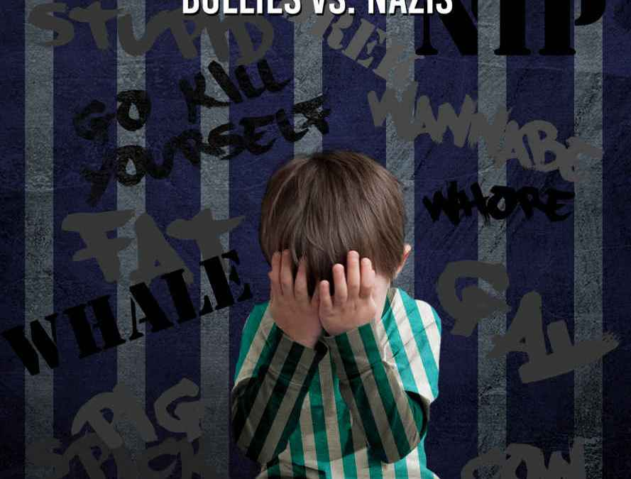 Book Feature: Because It's Wrong: Bullies vs. Nazis