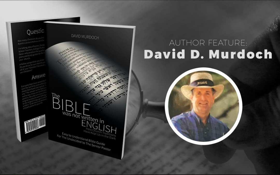 Author Feature: David D. Murdoch