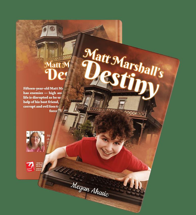 Matt Marshall's Destiny by Megan Ahasic