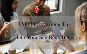 5-SEO-copywriting-tips-to-help-your-site-Rank-Better-1080x675