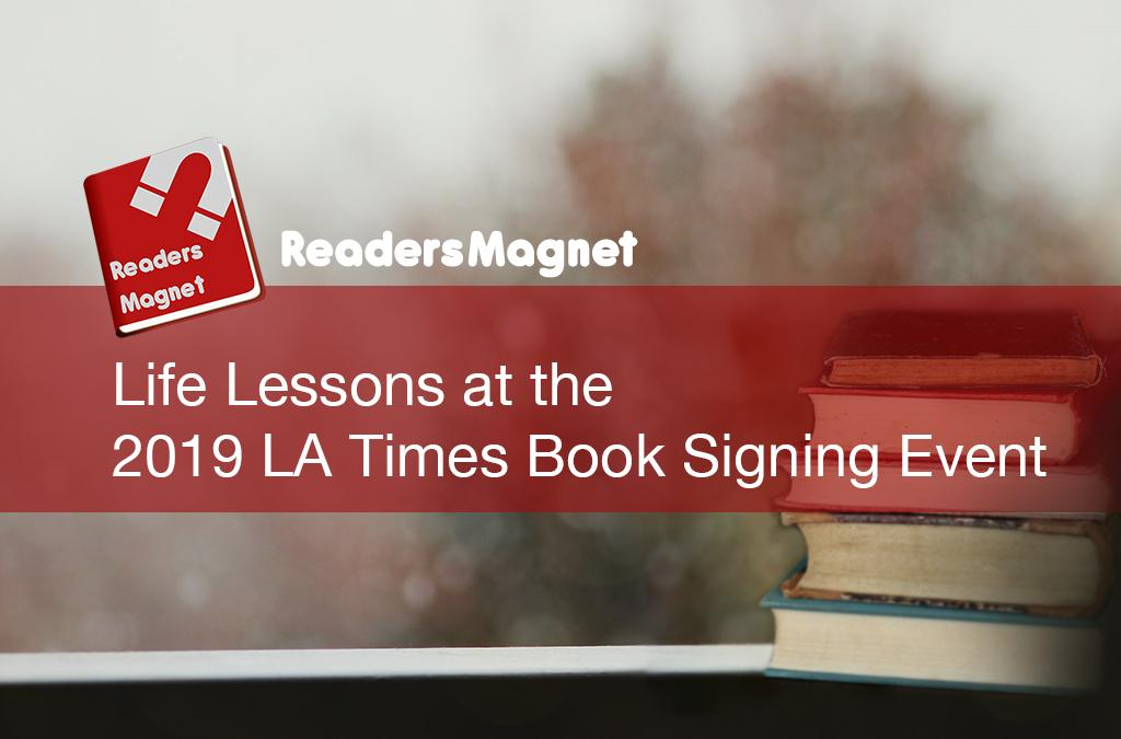 Life Lessons at the 2019 LA Times Book Signing Event