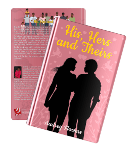 Audrey Flowers His, Hers and Theirs BOOK