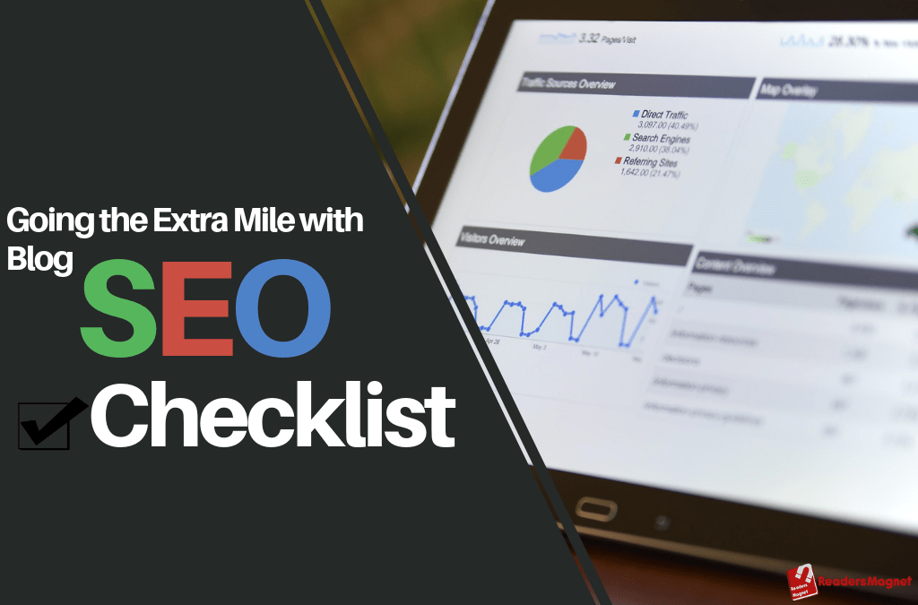 Going the Extra Mile with Blog SEO Checklist