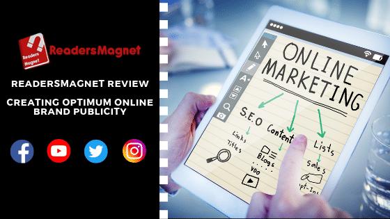 ReadersMagnet Review: Creating Optimum Online Brand Publicity