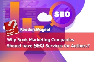Why Book Marketing Companies should have SEO Services for Authors