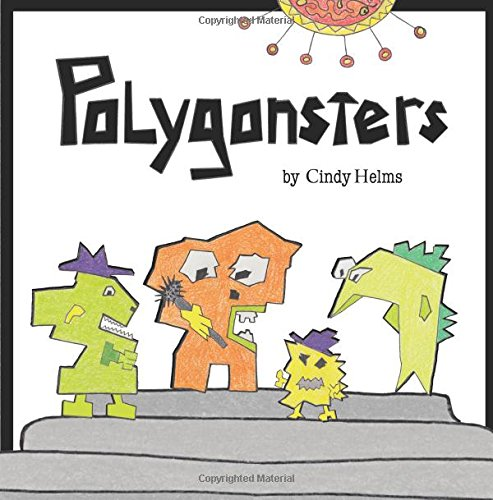 """Polygonsters"" by Cindy Helms"