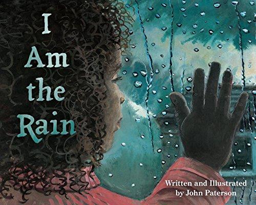 """I Am the Rain"" by John Paterson"