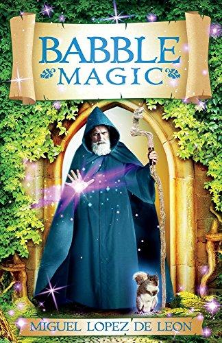 """""""Babble Magic"""" by Miguel Lopez de Leon"""