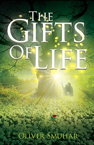 """The Gifts of Life"" by Oliver Smuhar"