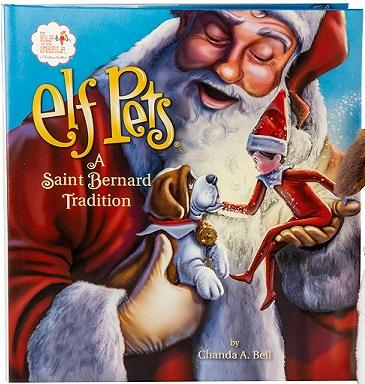"""Elf Pets: """"A Saint Bernard Tradition"""" by Chanda A. Bell"""