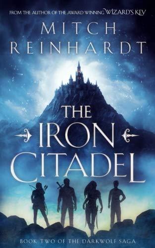 """""""The Iron Citadel"""" by Mitch Reinhardt"""