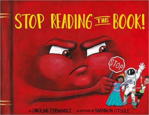 """""""Stop Reading This Book!"""" by Caroline Fernandez"""