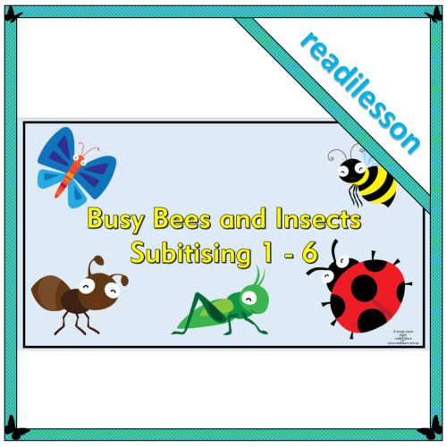Busy Bees and Insects – Subitising 1 – 6