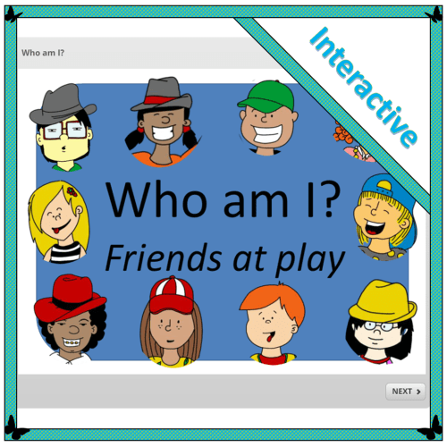 Who am I? Friends at play