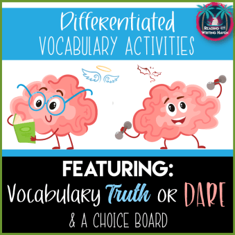 Truth or Dare differentiated vocabulary activities from Reading and Writing Haven
