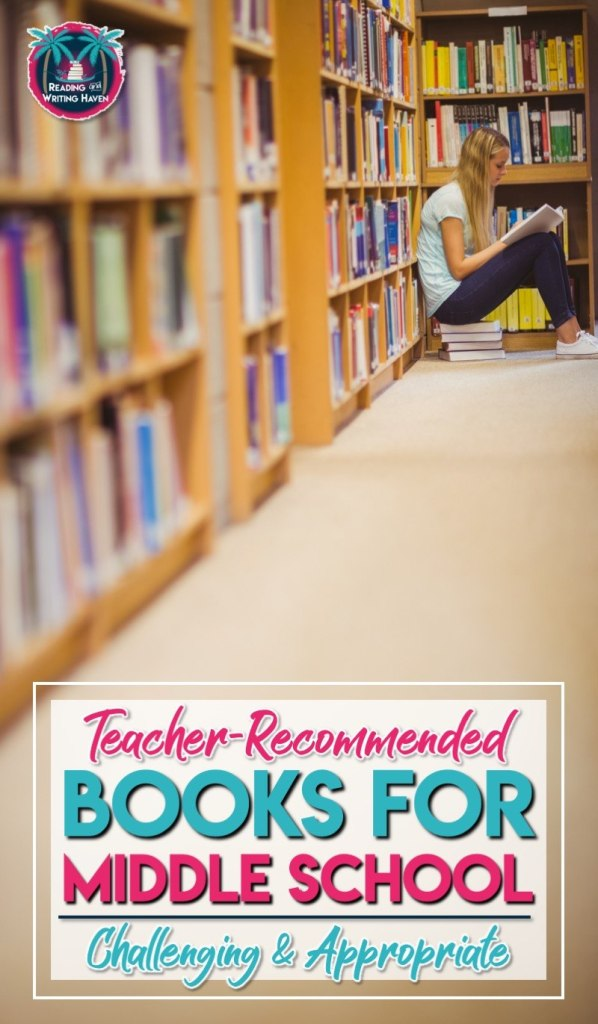 Looking for challenging books that are also appropriate in content for junior high students? Check out this list of teacher-recommended books for middle school students #middleschoolela #classroomlibrary