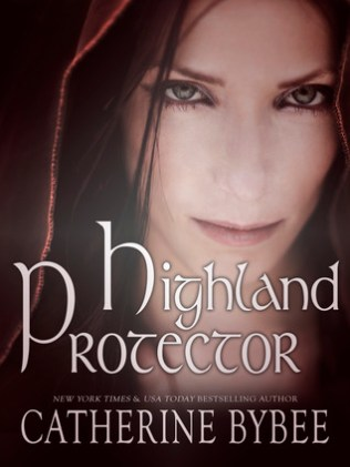 Highland Protector by Catherine Bybee