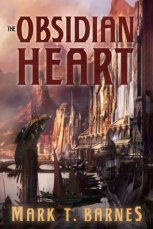 The Obsidian Heart by Mark T. Barnes
