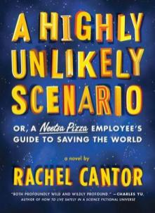 A Highly Unlikely Scenario by Rachel Cantor
