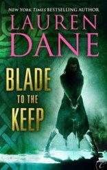 Blade to the Keep by Lauren Dane