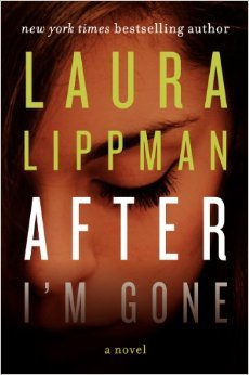 after i'm gone by laura lippman