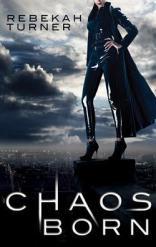 chaos born by rebekah turner