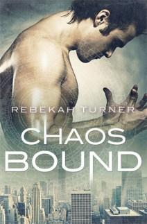 chaos bound by rebekah turner