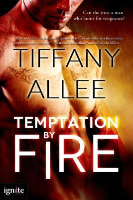temptation by fire by tiffany allee