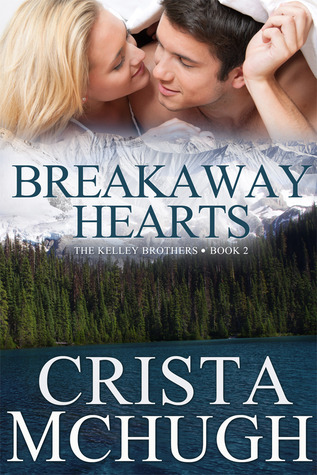 breakaway hearts by crista mchugh