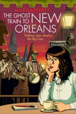 ghost train to new orleans by mur lafferty