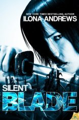silent blade by ilona andrews