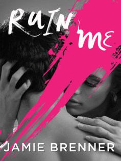 ruin me by jamie brenner