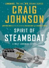 spirit of steamboat by craig johnson