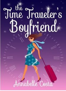 time traveler's boyfriend by annabelle costa