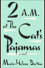 2 am at the cat's pajamas by marie helene bertino