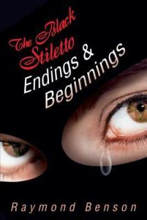 black stiletto endings and beginnings by raymond benson