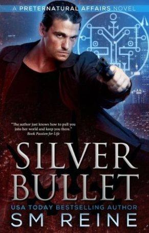 silver bullet by sm reine