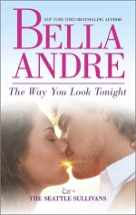 way you look tonight by bella andre