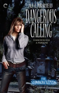 dangerous calling by aj larrieu