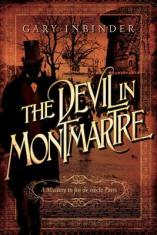 devil in montmartre by gary inbinder