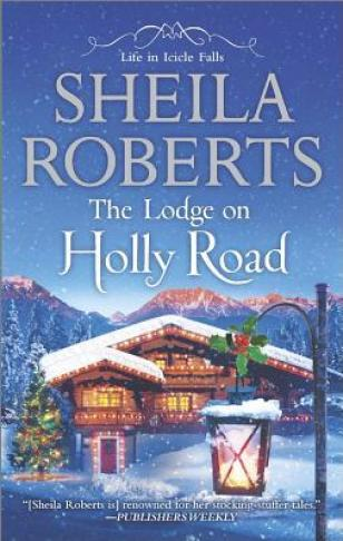 lodge on holly road by sheila roberts
