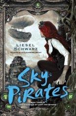 sky pirates by liesel schwarz