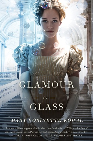 glamour in glass by mary robinette kowal